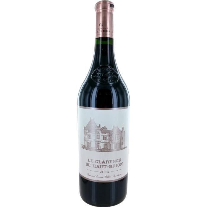 LE CLARENCE 2012 Haut Brion Pessac Vin de Bordeaux - Rouge - 75 cl