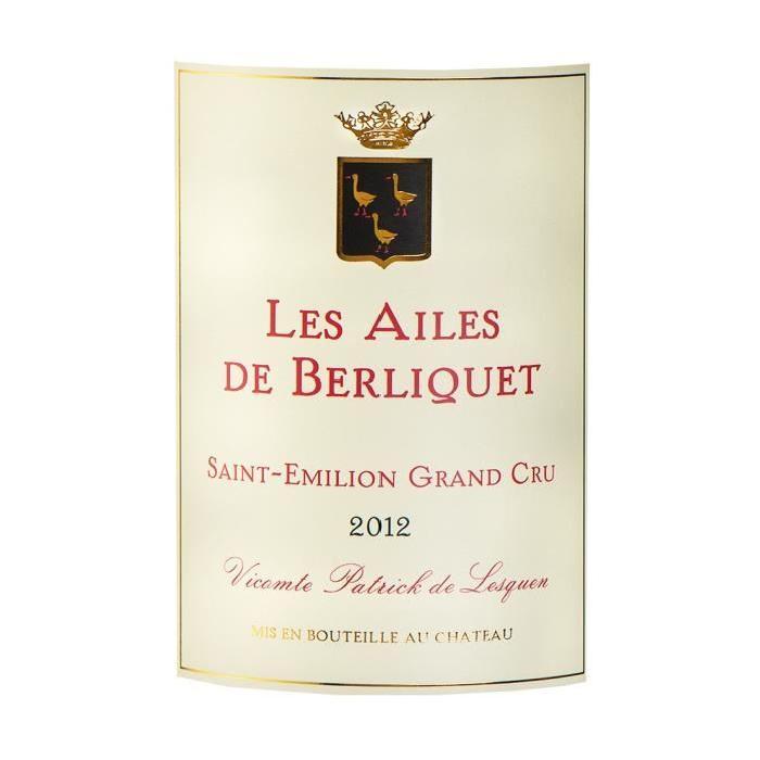 Les Ailes de Berliquet Saint Emilion Grand Cru ...